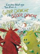 Cover-Bild zu Nöstlinger, Christine: Guter Drache & Böser Drache (eBook)