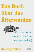 Cover-Bild zu Pollock, Lucy: Das Buch über das Älterwerden (eBook)