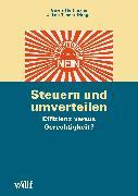 Cover-Bild zu Hürlimann, Gisela (Hrsg.): Steuern und umverteilen: Effizienz versus Gerechtigkeit? (eBook)
