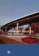 Cover-Bild zu Hebeisen, Erika (Hrsg.): Reformen jenseits der Revolte