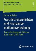 Cover-Bild zu Gruber, Johannes: Geschäftsleiterpflichten und Finanzinformationenverordnung (eBook)