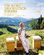 Cover-Bild zu Gruber, Johannes: Die Reise des Wanderimkers (eBook)