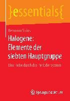 Cover-Bild zu Sicius, Hermann: Halogene: Elemente der siebten Hauptgruppe