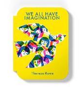 Cover-Bild zu We all have imagination von Rowe, Thereza