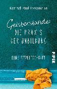 Cover-Bild zu Liessmann, Konrad Paul: Geisterstunde: Die Praxis der Unbildung