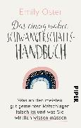 Cover-Bild zu Oster, Emily: Das einzig wahre Schwangerschafts-Handbuch