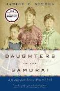 Cover-Bild zu Nimura, Janice P.: Daughters of the Samurai: A Journey from East to West and Back