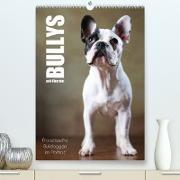 Cover-Bild zu Behr, Jana: Bullys mit Charme - Französische Bulldoggen im Portrait (Premium, hochwertiger DIN A2 Wandkalender 2022, Kunstdruck in Hochglanz)
