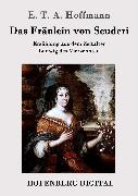Cover-Bild zu E. T. A. Hoffmann: Das Fräulein von Scuderi (eBook)