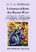 Cover-Bild zu E. T. A. Hoffmann: Lebensansichten des Katers Murr (eBook)