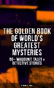 Cover-Bild zu Hawthorne, Nathaniel: The Golden Book of World's Greatest Mysteries - 60+ Whodunit Tales & Detective Stories (eBook)
