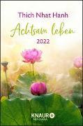 Cover-Bild zu Thich Nhat Hanh: Achtsam leben 2022