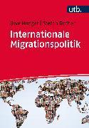 Cover-Bild zu Internationale Migrationspolitik (eBook) von Hunger, Uwe
