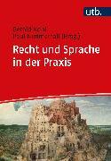 Cover-Bild zu Recht und Sprache in der Praxis (eBook) von Nimmerfall, Paul (Hrsg.)