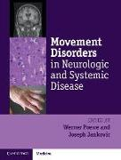 Cover-Bild zu Poewe, Werner (Hrsg.): Movement Disorders in Neurologic and Systemic Disease