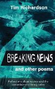 Cover-Bild zu Richardson, Tim: Breaking News... and other Poems