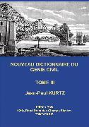 Cover-Bild zu Kurtz, Jean-Paul: Nouveau Dictionnaire du Génie Civil (eBook)