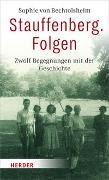 Cover-Bild zu von Bechtolsheim, Sophie: Stauffenberg. Folgen