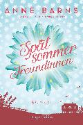 Cover-Bild zu Barns, Anne: Spätsommerfreundinnen (eBook)
