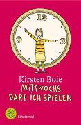 Cover-Bild zu Boie, Kirsten: Mittwochs darf ich spielen