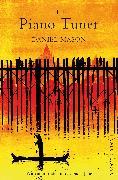 Cover-Bild zu Mason, Daniel: The Piano Tuner