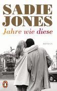 Cover-Bild zu Jones, Sadie: Jahre wie diese