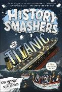 Cover-Bild zu Messner, Kate: History Smashers: The Titanic (eBook)