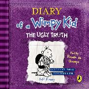 Cover-Bild zu Kinney, Jeff: Diary of a Wimpy Kid: The Ugly Truth (Book 5)