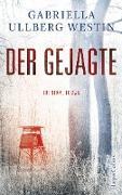 Cover-Bild zu Ullberg Westin, Gabriella: Der Gejagte (eBook)