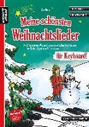 Cover-Bild zu Rupp, Jens: Meine schönsten Weihnachtslieder für Keyboard!