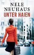 Cover-Bild zu Neuhaus, Nele: Unter Haien (eBook)