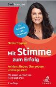 Cover-Bild zu Tiggeler, Nicola: Mit Stimme zum Erfolg