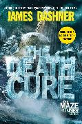 Cover-Bild zu Dashner, James: The Death Cure (Maze Runner, Book Three)