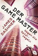 Cover-Bild zu Dashner, James: Der Game Master - Gegen die Spielregeln