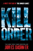 Cover-Bild zu Dashner, James: Maze Runner Prequel: The Kill Order