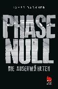 Cover-Bild zu Dashner, James: Phase Null - Die Auserwählten