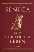 Cover-Bild zu Seneca: Seneca, Vom glücklichen Leben (Cabra-Lederausgabe)