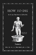 Cover-Bild zu Seneca: How to Die