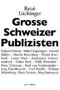 Cover-Bild zu Grosse Schweizer Publizisten von Lüchinger, René