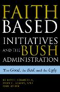 Cover-Bild zu Formicola, Jo Renee: Faith-Based Initiatives and the Bush Administration