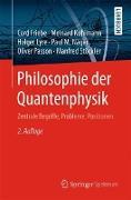 Cover-Bild zu Philosophie der Quantenphysik von Friebe, Cord