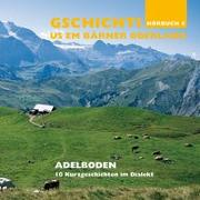 Cover-Bild zu Diverse, Autoren: Teil 5: Hörbuch Adelboden - Gschichte us em Bärner Oberland