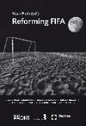 Cover-Bild zu Pieth, Mark: Reforming FIFA (eBook)