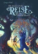 Cover-Bild zu Wolf, Gregor: Die abenteuerliche Reise des Leopold Morsch
