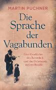 Cover-Bild zu Die Sprache der Vagabunden von Puchner, Martin