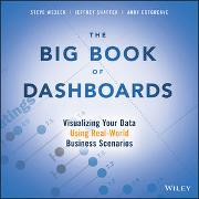 Cover-Bild zu Wexler, Steve: The Big Book of Dashboards