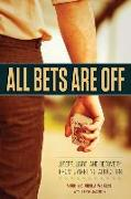 Cover-Bild zu Wexler, Arnie: All Bets Are Off: Losers, Liars, and Recovery from Gambling Addiction