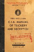 Cover-Bild zu Melton, H. Keith: The Official CIA Manual of Trickery and Deception