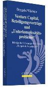 Cover-Bild zu Drygala, Tim (Hrsg.): Venture Capital, Beteiligungsverträge und 'Unterkomplexitätsprobleme'