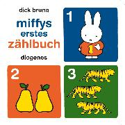 Cover-Bild zu Bruna, Dick: Miffys erstes Zählbuch